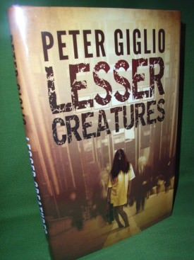Book cover ofLesser Creatures