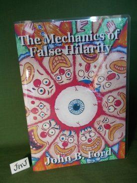 Book cover ofThe Mechanics of False Hilarity