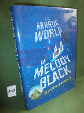 Book cover ofThe Mirror World of Melody Black Signed