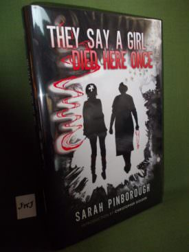 Book cover ofthey-say-a-girl-died-here-once