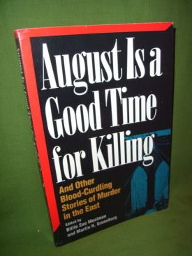 Book cover ofAugust is a Good Time for Killing