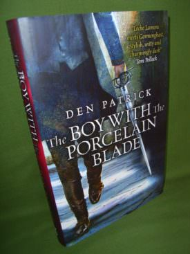 the boy with the porcelain blade patrick den