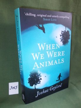 Book cover ofWhen We Were Animals PB