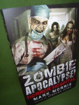 Book cover ofZombie Apocalypse Horror Hospital