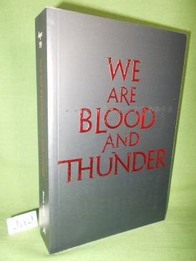 Book cover ofWe are Blood and Thunder Proof