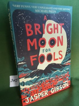 Book cover ofA Bright Moon For Fools