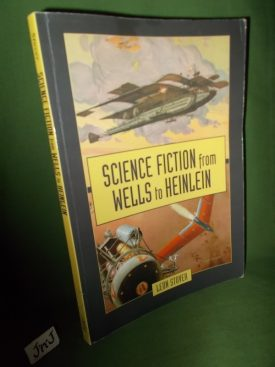 Book cover ofScience Fiction from Wells to Heinlein