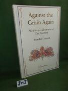 Against The Grain 2